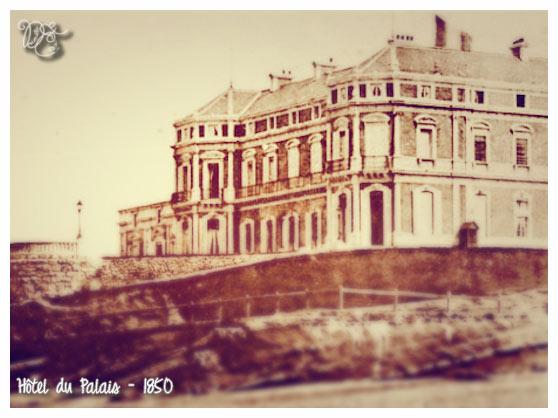 Hôtel du Palais en 1850