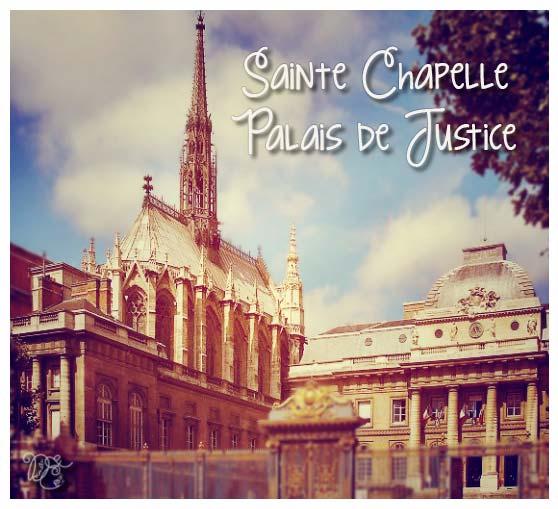 Sainte Chapelle et Palais de Justice