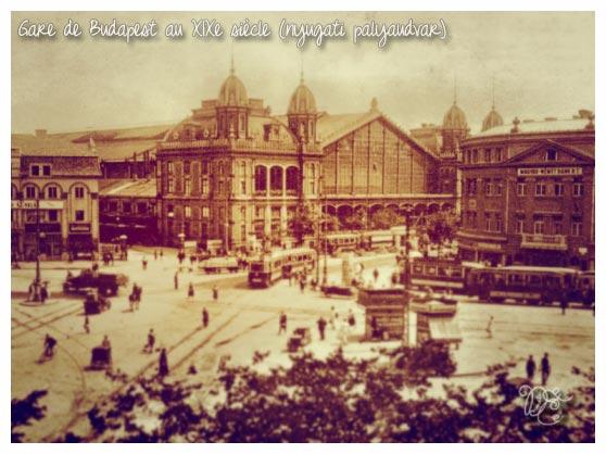 Gare de Budapest au XIXe siècle