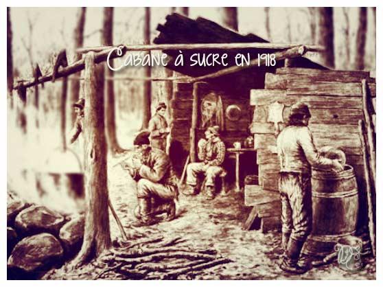 Cabane à sucre en 1918