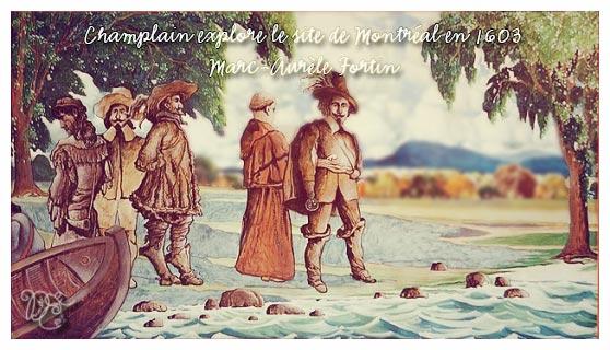 Champlain explore le site de Montréal en 1603 par Marc-Aurèle Fortin