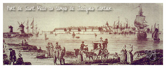 Saint Malo au temps de Jacques Cartier