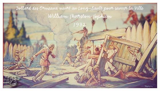 Dollard des Ormeaux meurt au Long-Sault pour sauver la ville par William Thurston Topham