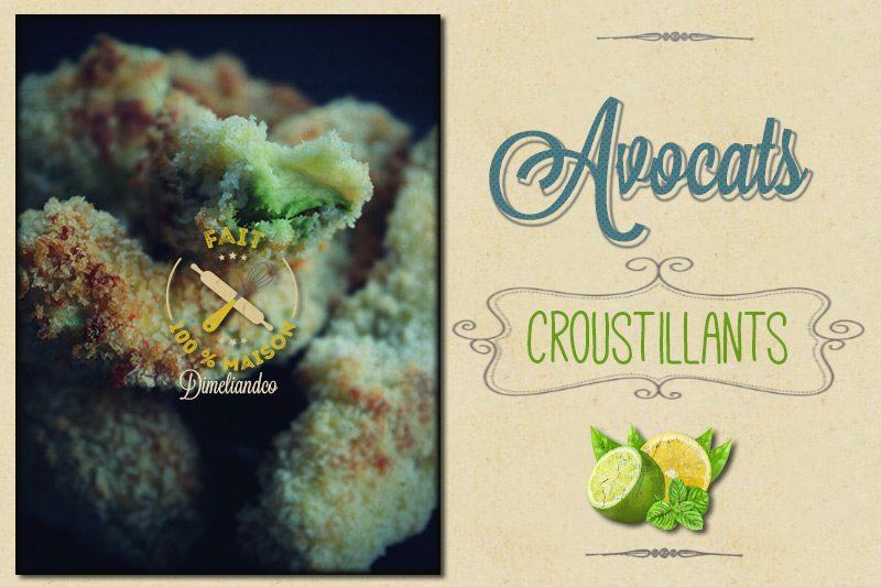 Avocats croustillants